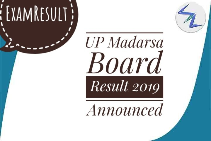 UP Madarsa Board Result 2019 Announced | Full Details Inside