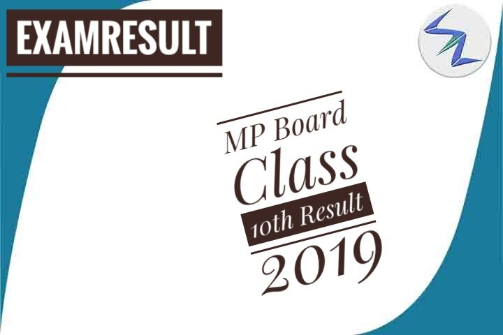 MP Board Class 10th Result 2019   Details Inside