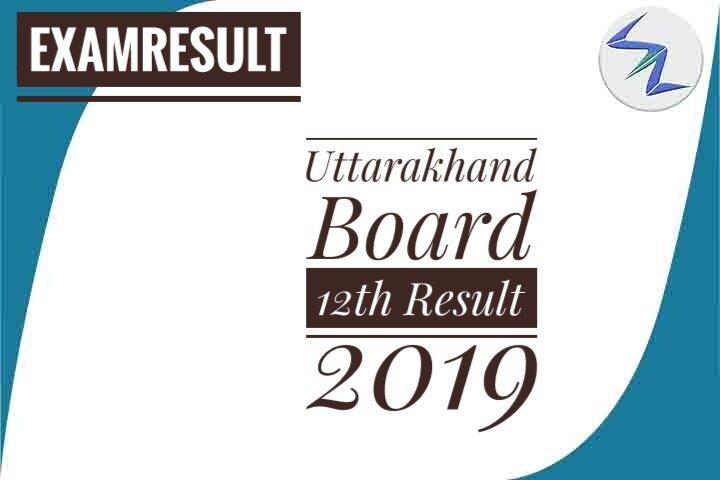 Uttarakhand Board 12th Result 2019 Announced | Details Inside