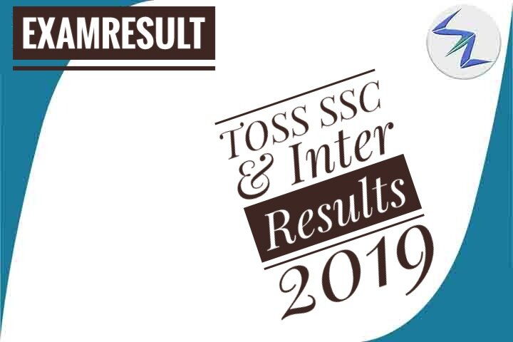 TOSS SSC & Inter Results 2019 Declared | Details Inside