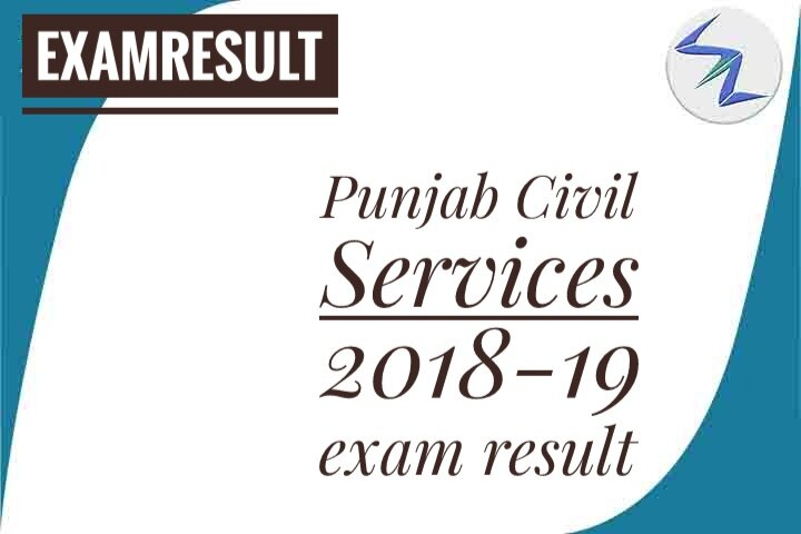 Punjab Civil Services 2018-19 Exam Result Declared | Details...