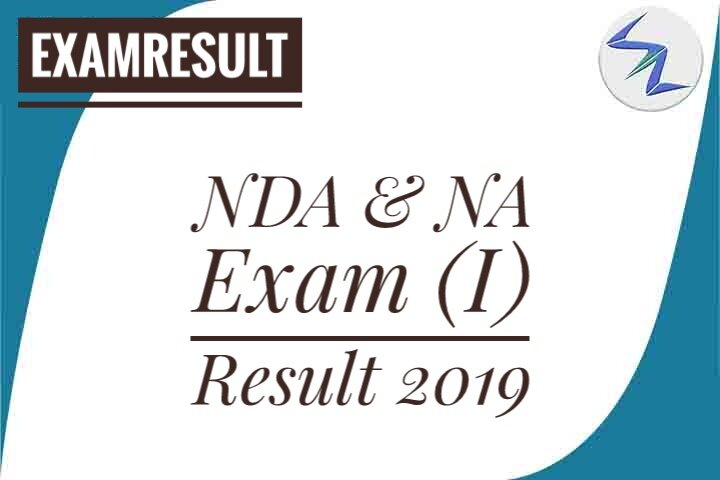 NDA & NA Exam (I) Written Result 2019 Declared | Details Ins...