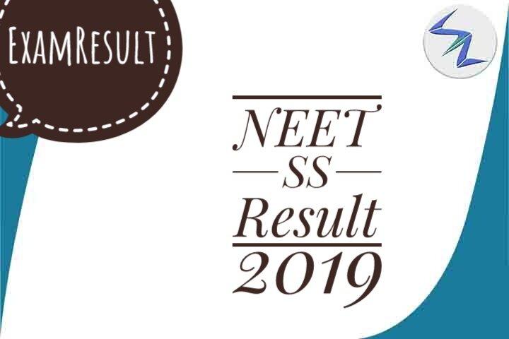 NEET SS Result 2019 Declared   Details Inside