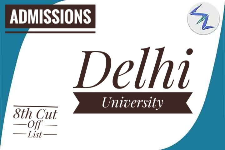 Delhi University Admissions 2019 | 8th Cut Off List To Be Out Soon | Details Inside