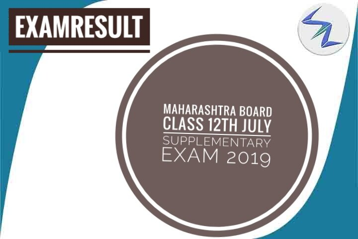 Maharashtra Board Class 12th July Supplementary Exam 2019 Re...