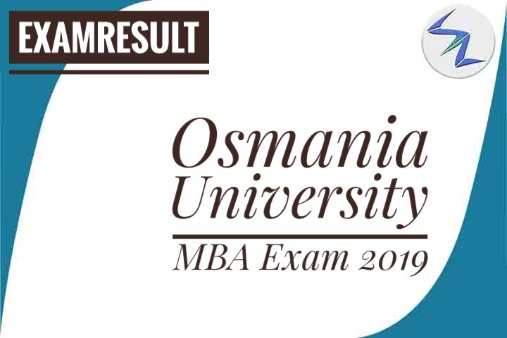 Osmania University MBA Exam 2019 Result Announced | Details Inside