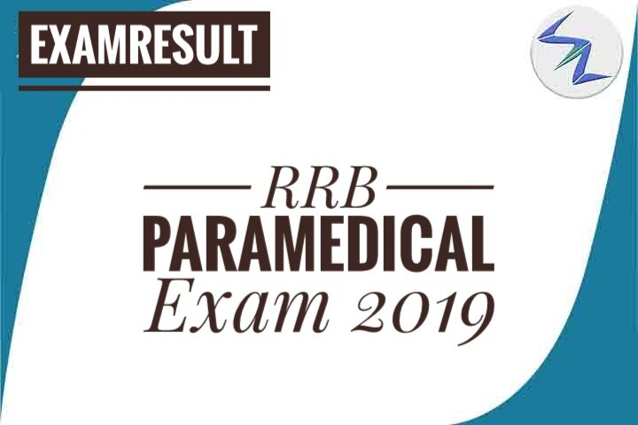 RRB Paramedical Exam 2019 Result Has Been Declared   Details...