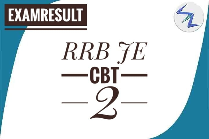 RRB JE CBT 2 Examination 2019 | Result Declared | Details Inside