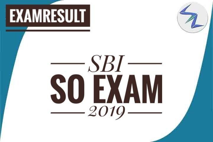 SBI SO Exam 2019 Result Declared | Details Inside