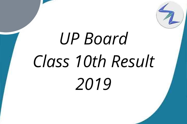 Utter Pradesh Board Class 10th Result 2019 to be announced s...