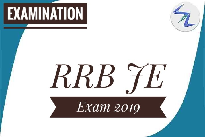 RRB Junior Engineer (JE) Exam 2019 | CBT 1 Starts From 22nd May | Details Inside