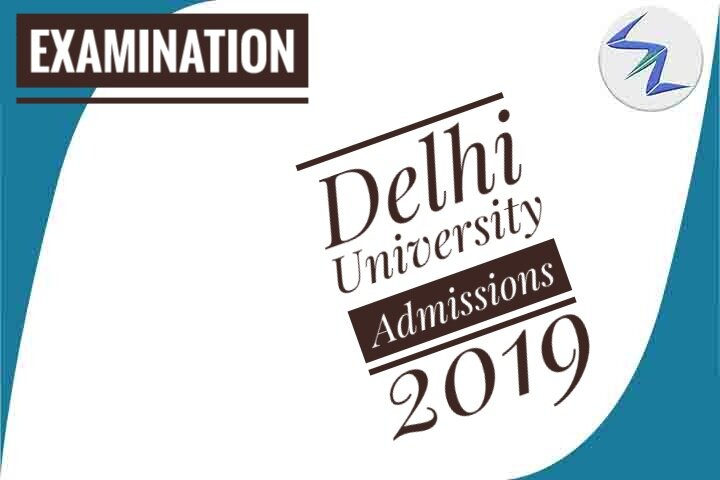 Delhi University Admission Process 2019 | See Details Inside
