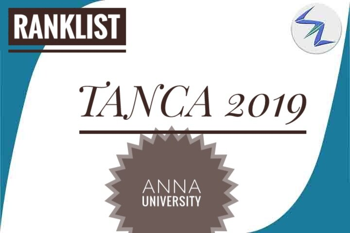 TANCA 2019 Rank List Released By Anna Univetsity   Details Inside