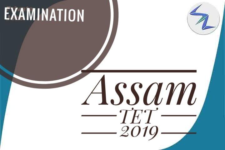Assam TET 2019   Registration Process Started   Details Inside