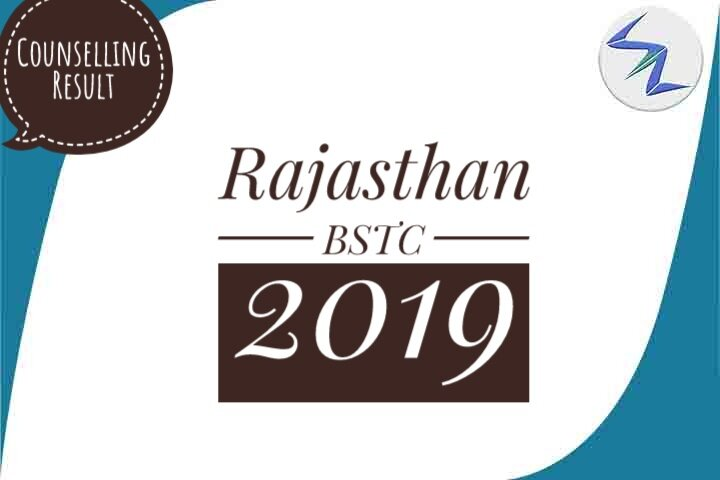 Rajasthan BSTC 2019 | 2nd Counselling Result Declared | Details Inside