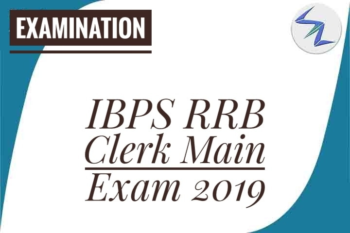IBPS RRB Clerk Main Examinaton 2019 | Admit Cards Are Available For Download | Details Inside