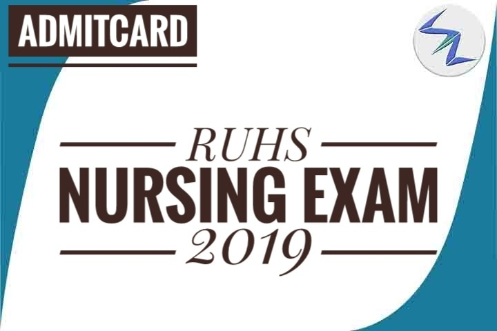 RUHS Nursing Examination 2019 | Admit Cards Are Available Fo...