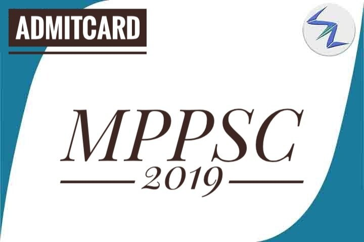 MPPSC 2019 | Admit Cards Are Available For Download | Details Inside