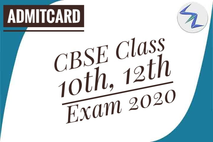 CBSE Class 10th & 12th Exam 2020 | Admit Card Released | Det...