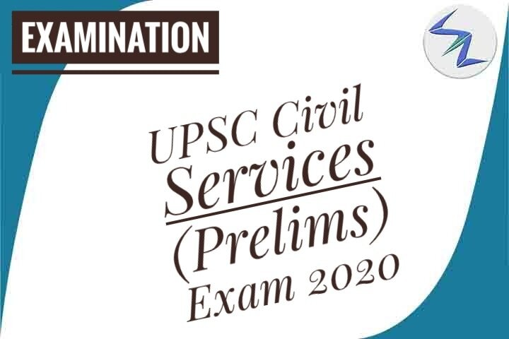 UPSC Civil Services Prelims Exam 2020 | Application Process ...