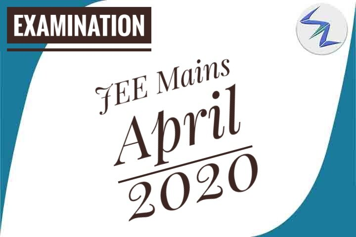 JEE Mains April 2020 | Exam Dates Changed | Details Inside