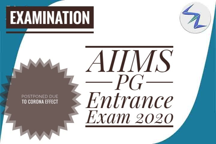 AIIMS PG Entrance Exam 2020 Has Been Postponed Due To Corona...