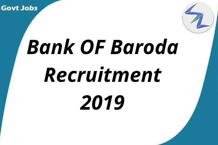 Bank of Baroda Recruitment 2019| 100 Open Posts | Full Details Inside