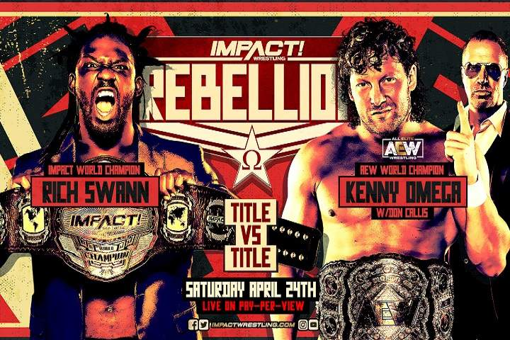 Impact Wrestling Rebellion 2021 Predictions & Match Card: Preview, Rumors, Logo, Matches, Location, Date