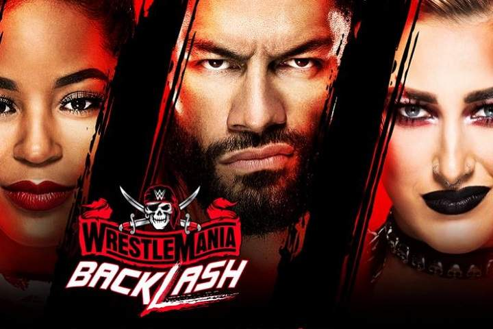 WWE WrestleMania Backlash 2021 Results: Full Results, Highlights, Commentary, Live Update, Winners