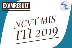 NCVT MIS ITI 2019 | Result Declared | Details Inside
