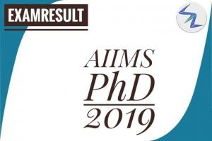 AIIMS PhD 2019 | Result Declared | Details Inside