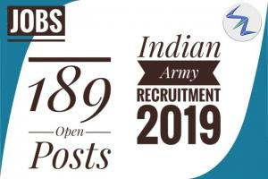 Indian Army Recruitment 2019   189 Open Posts   Details Insi...