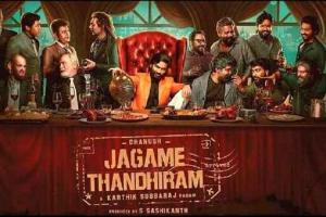 Jagame Thandhiram Would Have Been A Great Theatrical Experie...