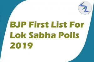BJP First List for Lok Sabha Polls 2019