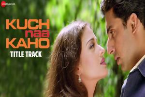 Kuch Naa Kaho Title Song Photo
