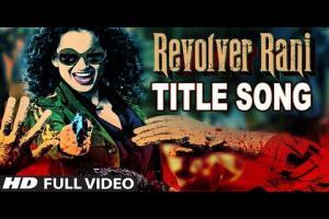 Revolver Rani Title Song Photo