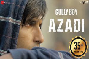 Azadi - Gully Boy Photo