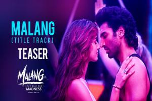 Malang Title Track Song Photo